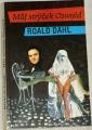 Dahl Roald - Můj strýček Oswald