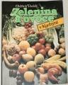 Dufek Oldřich - Zelenina a ovoce v kuchyni