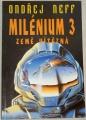 Neff Ondřej - Milénium 3, Země vítězná