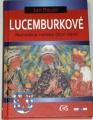Bauer Jan - Lucemburkové