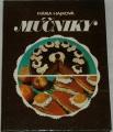 Hajková Mária - Múčniky
