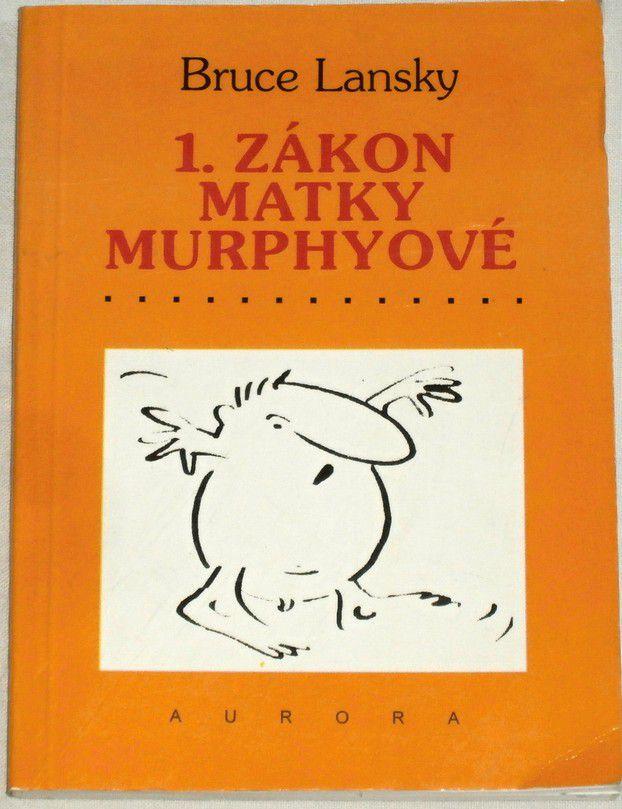 Lansky Bruce - 1. zákon matky Murphyové