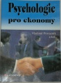 Provazník Vladimír - Psychologie pro ekonomy