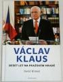 Klimeč David - Václav Klaus: Deset let na pražském hradě