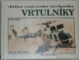 Zdobinský Michal - Atlas vojenské techniky: Vrtulníky