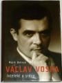 Boková Marie - Václav Voska: Intelekt a srdce