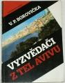 Borovička V. P. - Vyzvědači z Tel Avivu