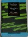 Bourne Sam - Testament, Harris Robert - Stín, Alpert Mark - Konečná teorie