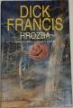 Francis Dick - Hrozba