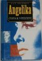 Golonovi A. a S. - Angelika: Cesta k vítězství