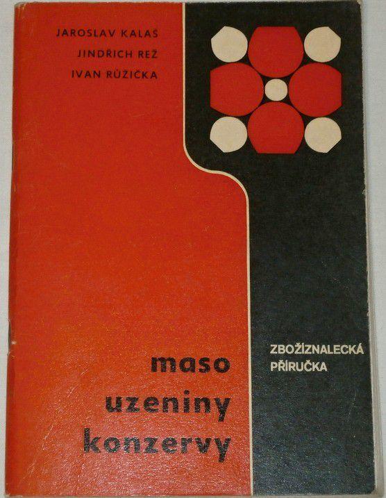 Kalaš, Rež, Růžička - Maso, uzeniny, konzervy