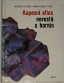 Tuček Karel, Tvrz František - Kapesní atlas nerostů a hornin