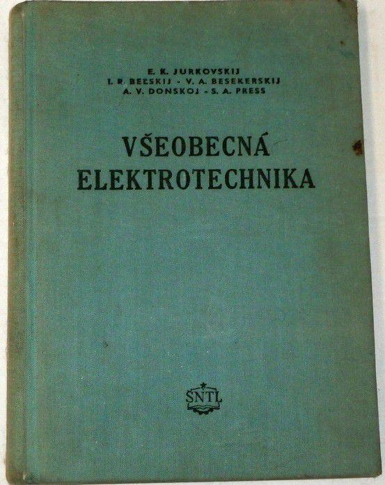 Jurkovskij, Belskij, Besekerskij - Všeobecká elektrotechnika