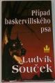 Souček Ludvík - Případ baskerwillského psa
