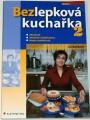 Bušinová Iva - Bezlepková kuchařka 2