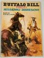 Hamilton Davis - Buffalo Bill proti Jessemu Jamesovi