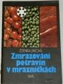 Lifková Zdenka - Zmrazování potravin v mrazničkách