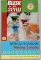 Scanlan Patricia - Město života