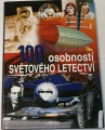 Gotowala J. Przedpelski A. - 100 osobností světového letectví