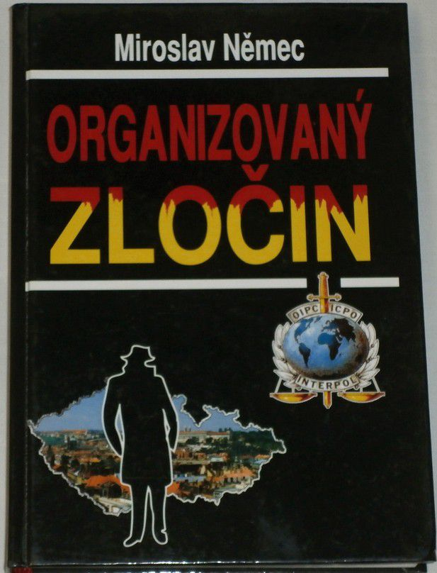Němec Miroslav - Organizovaný zločin