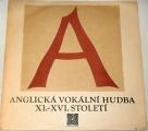 LP - Anglická vokální hudba XI. - XVI. století
