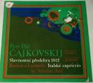 LP Petr Iljič Čajkovskij - Slavnostní předehra 1812