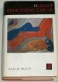 Proust Marcel Hledání ztraceného času III