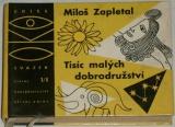 Zapletal Miloš - Tisíc malých dobrodružství I. (jaro - léto)