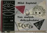 Zapletal Miloš - Tisíc malých dobrodružství II. (podzim - zima)