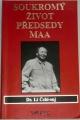 Dr. Li Čchi-suj - Soukromý život předsedy Maa