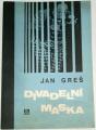 Greš Jan - Divadelní maska