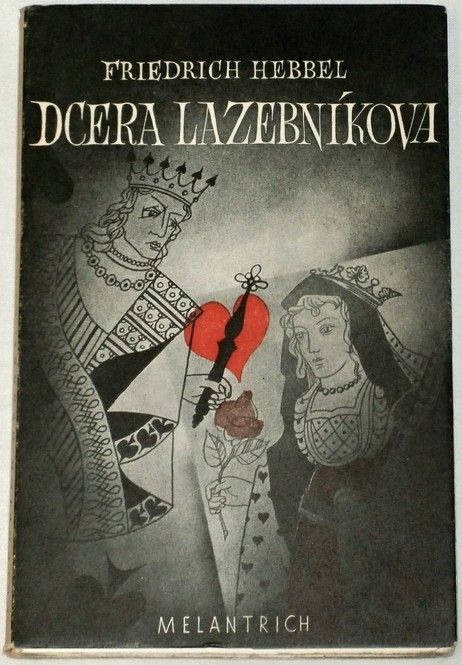 Hebbel Friedrich - Dcera Lazebníkova