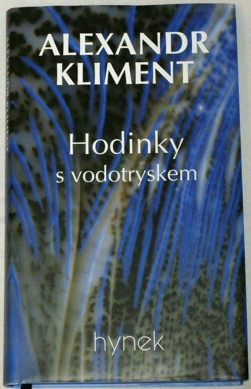 Kliment Alexandr - Hodinky s vodotryskem