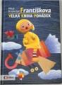 Kratochvíl Miloš - Františkova velká kniha pohádek