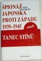 Matthews Tony - Špionáž Japonska proti Západu 1939-1945