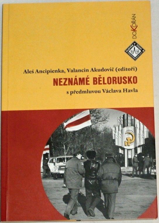 Neznámé Bělorusko s předmluvou Václava Havla