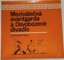 Pelc Jaromír - Meziválečná avantgarda a Osvobozené divadlo