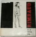 Rimbaud - Já je někdo jiný