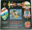 Vítková Markéta - O Kubáskovi, Měsíčkovi a modrooké Nanynce