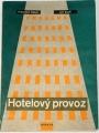 Dašek František, Kuliš Jiří - Hotelový provoz