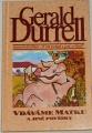 Durrell Gerald - Vdáváme matku a jiné povídky