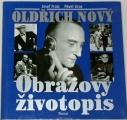 Frais Josef, Jiras Pavel - Oldřich Nový: Obrazový životopis