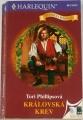 Harlequin Historická romance - Královská krev