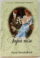 Harlequin Historická romance - Tajná mise