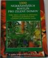 Heitzová Halina - 1000 nejkrásnějších rostlin pro zelený domov