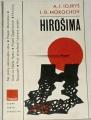 Iojryš A. I., Morochov I. D. - Hirošima