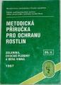 Kužma Štěpán - Metodická příručka pro ochranu rostlin II. díl