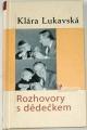 Lukavská Klára - Rozhovory s dědečkem