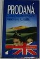 Muhsenová Zana, Crofts Andrew - Prodaná