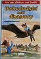 Osbornová Mary Pope - Dobrodružství mezi dinosaury